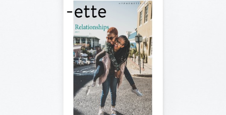 """Ette"" A New Voice In The Media Ecosystem Intentionally Striving To Encourage Women Wherever They Journey In This Global World"