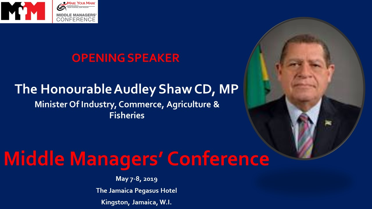 Minister Audley Shaw to Present at Middle Managers Conference 2019