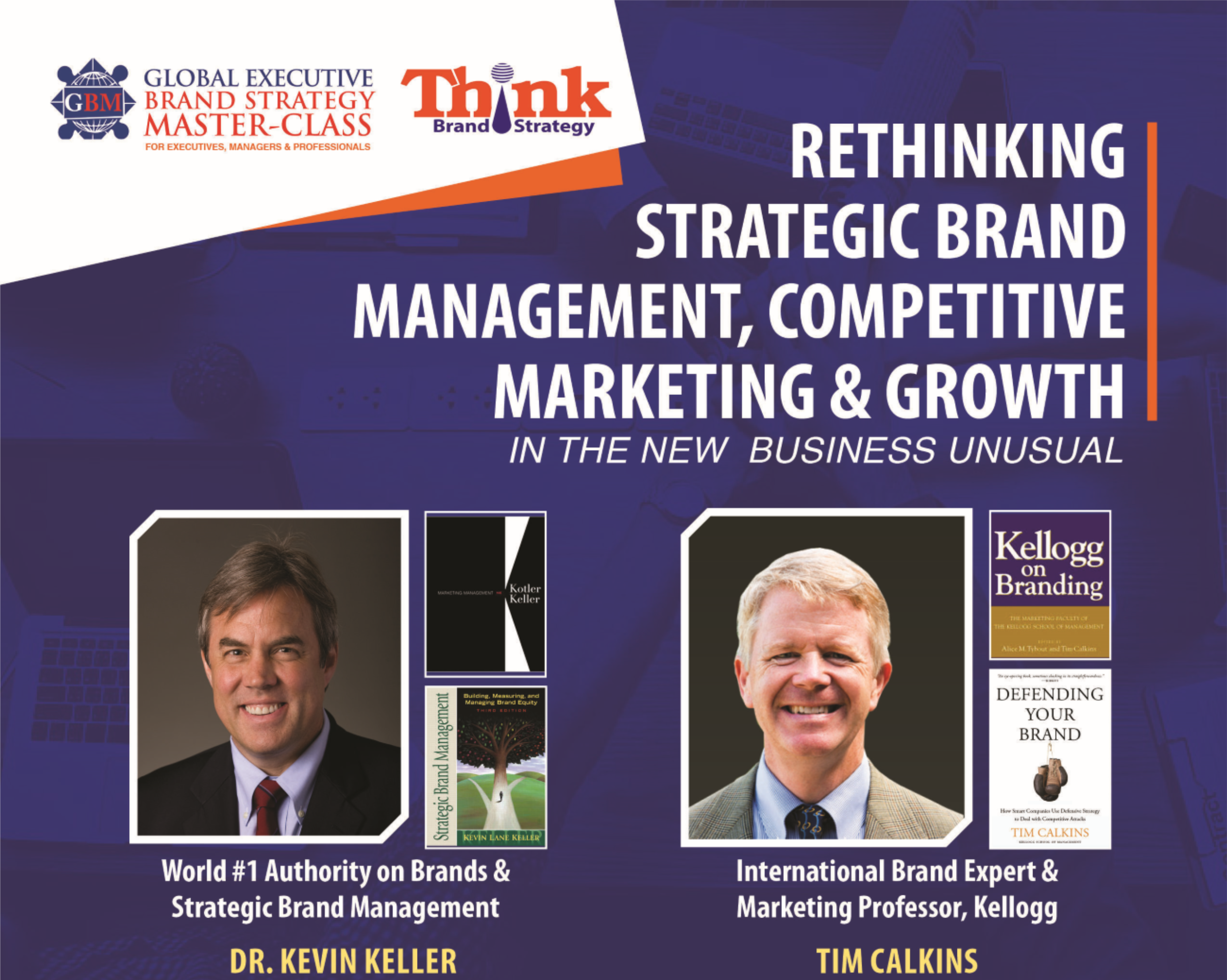 RETHINKING STRATEGIC BRAND MANAGEMENT, COMPETITIVE MARKETING & GROWTH IN THE NEW BUSINESS UNUSUAL